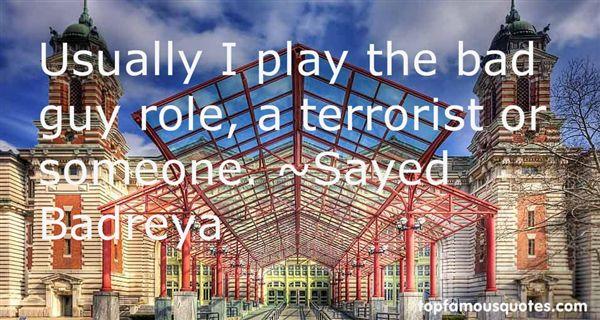 Sayed Badreya Quotes