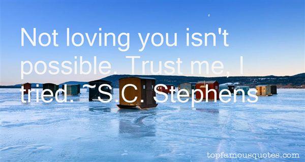 S.C. Stephens Quotes