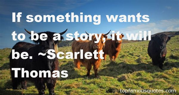 Scarlett Thomas Quotes