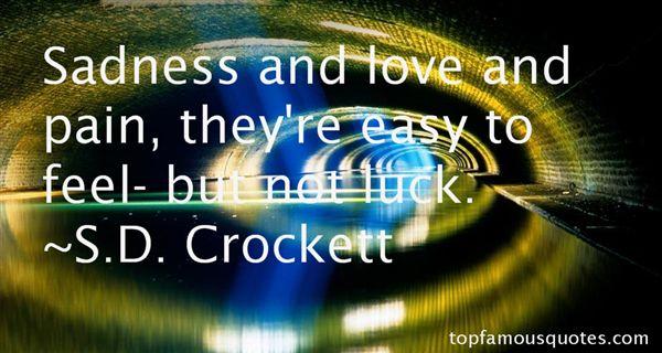 S.D. Crockett Quotes