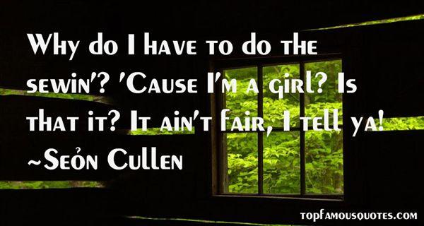 Seán Cullen Quotes