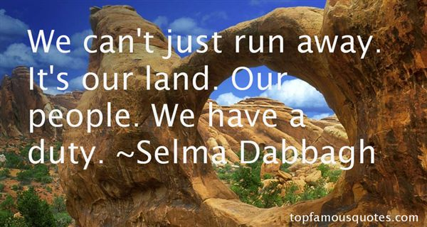 Selma Dabbagh Quotes