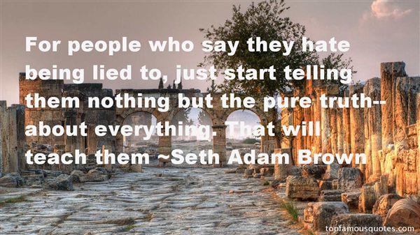 Seth Adam Brown Quotes