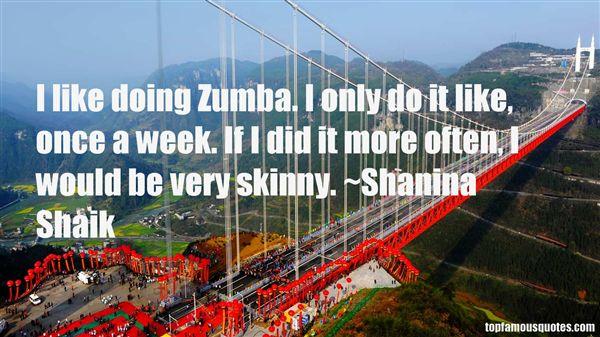 Shanina Shaik Quotes