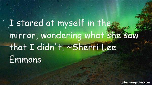 Sherri Lee Emmons Quotes