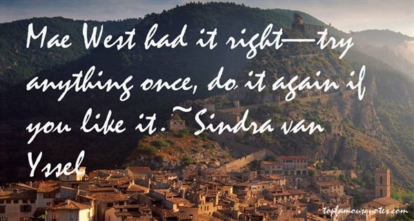 Sindra Van Yssel Quotes