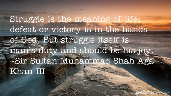 Sir Sultan Muhammad Shah Aga Khan III Quotes