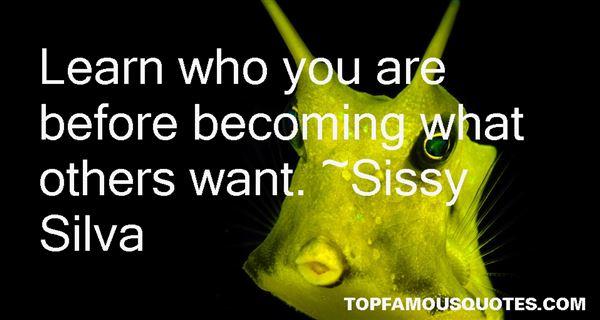 Sissy Silva Quotes