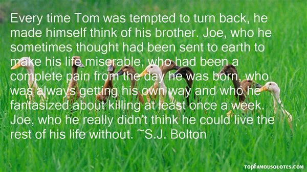 S.J. Bolton Quotes