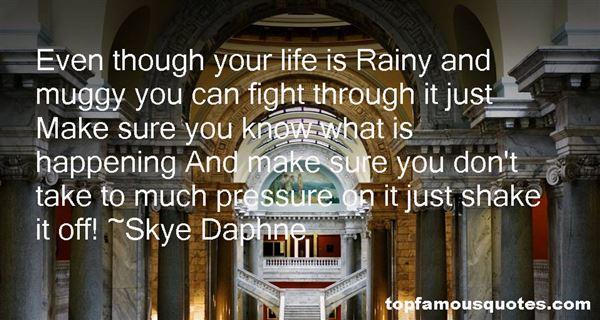 Skye Daphne Quotes
