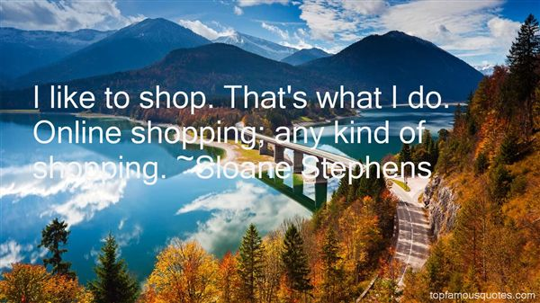 Sloane Stephens Quotes