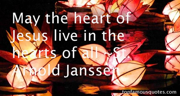 St. Arnold Janssen Quotes