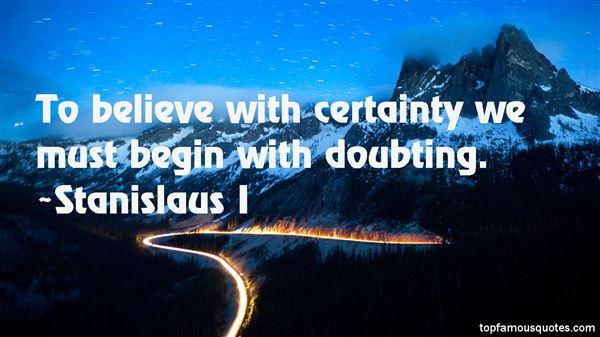 Stanislaus I Quotes