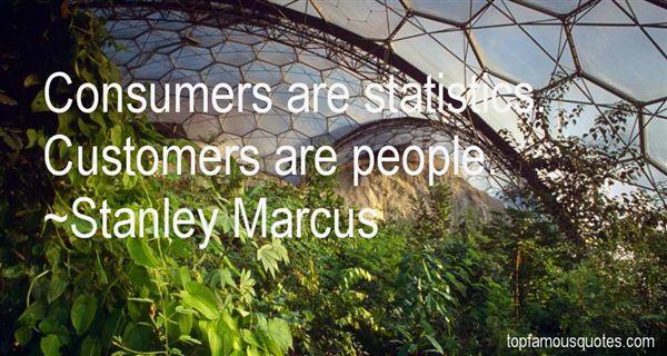 Stanley Marcus Quotes