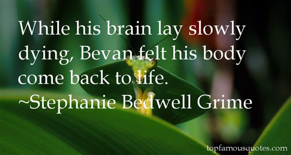 Stephanie Bedwell Grime Quotes
