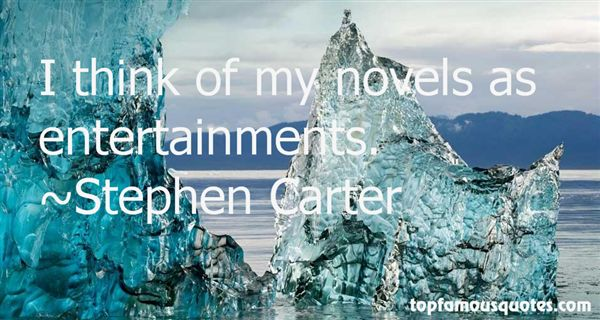 Stephen Carter Quotes