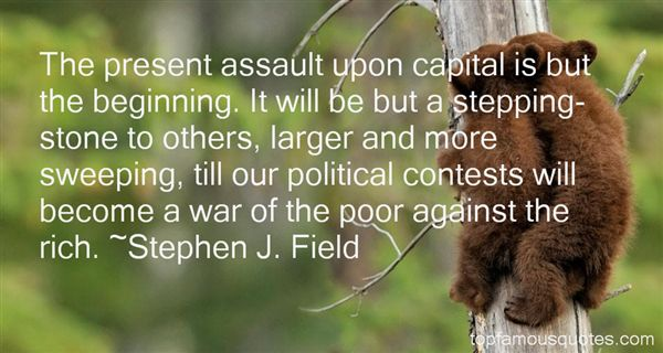 Stephen J. Field Quotes