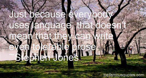 Stephen Jones Quotes