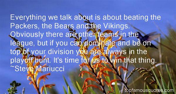 Steve Mariucci Quotes