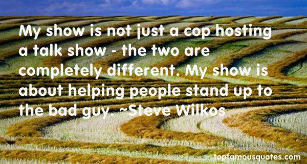 Steve Wilkos Quotes