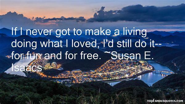 Susan E. Isaacs Quotes