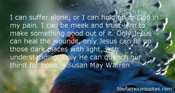 Susan May Warren Quotes