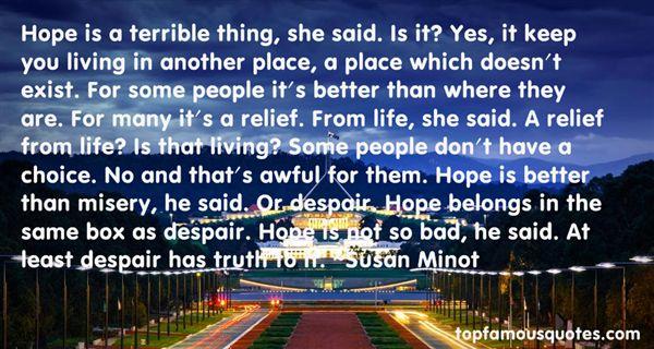 Susan Minot Quotes