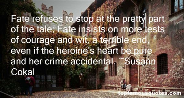 Susann Cokal Quotes