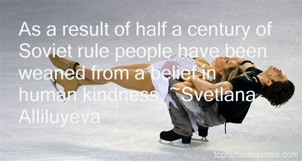 Svetlana Alliluyeva Quotes