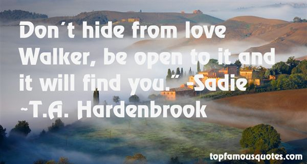 T.A. Hardenbrook Quotes