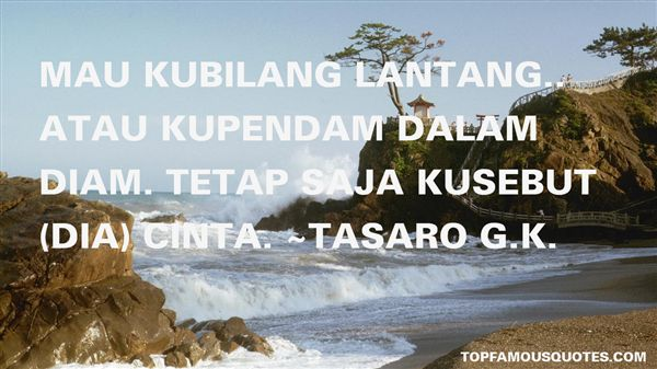 Tasaro GK Quotes