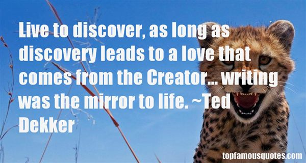 Ted Dekker Quotes