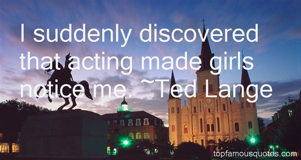 Ted Lange Quotes