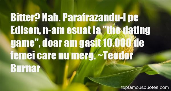 Teodor Burnar Quotes