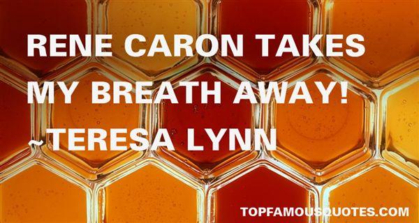 Teresa Lynn Quotes