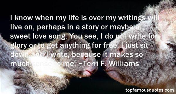 Terri F. Williams Quotes