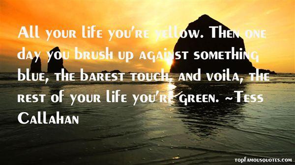 Tess Callahan Quotes
