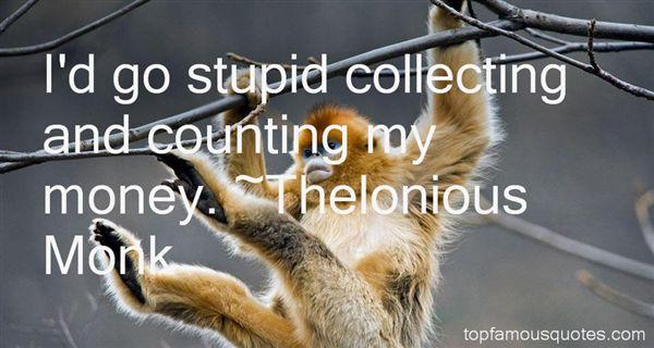 Thelonious Monk Quotes