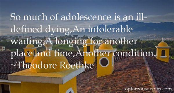 Theodore Roethke Quotes