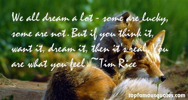 Tim Rice Quotes