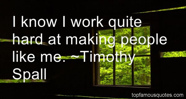 Timothy Spall Quotes