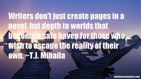 T.J. Mihaila Quotes