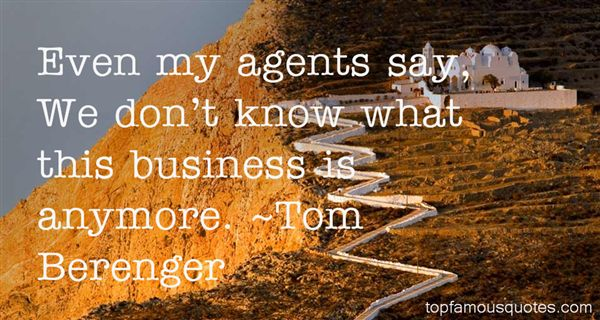 Tom Berenger Quotes
