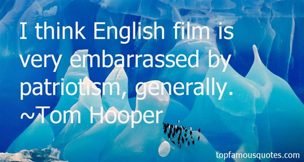 Tom Hooper Quotes