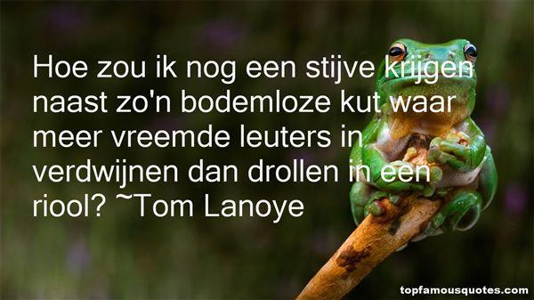Tom Lanoye Quotes