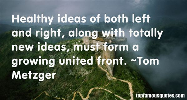 Tom Metzger Quotes