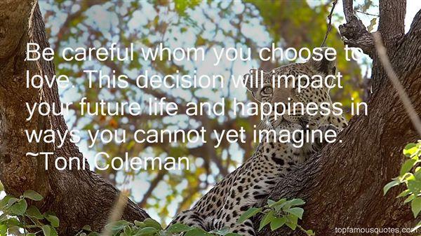 Toni Coleman Quotes