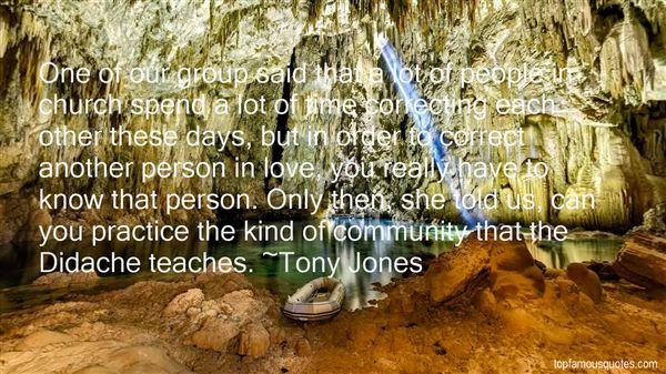 Tony Jones Quotes