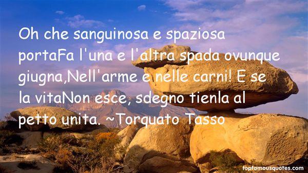 Torquato Tasso Quotes