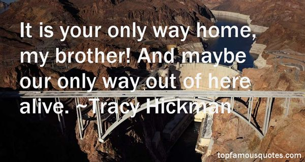 Tracy Hickman Quotes